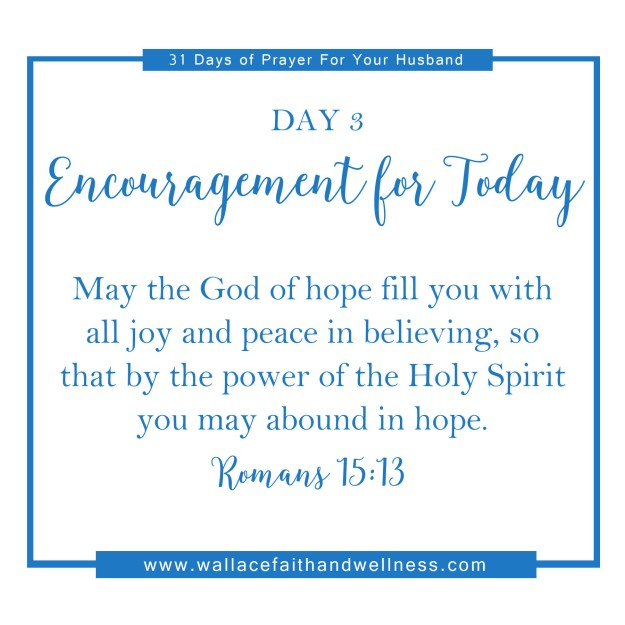 31 days of prayer for your husband august 2016 DAY 03