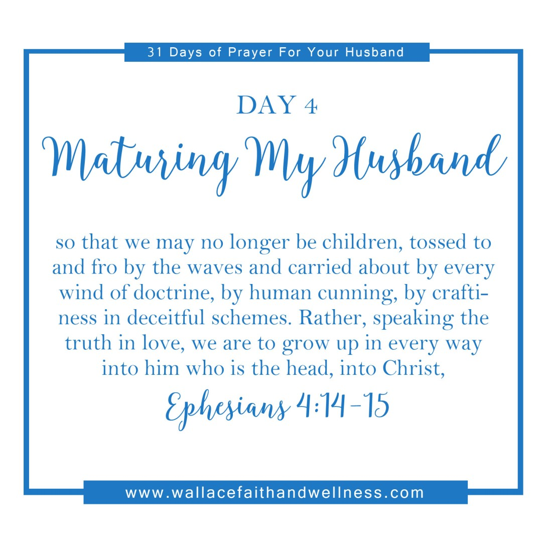 31 days of prayer for your husband   august 2016  DAY 04