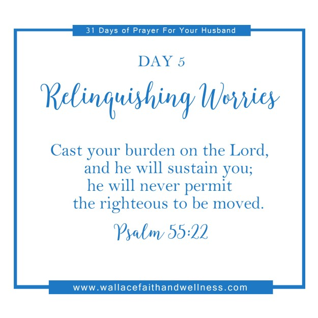 31 days of prayer for your husband august 2016 DAY 05