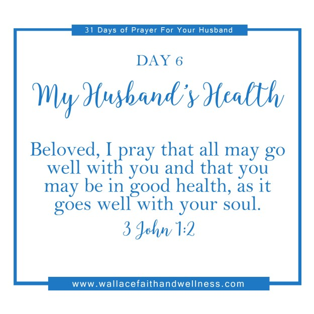 31 days of prayer for your husband august 2016 DAY 06