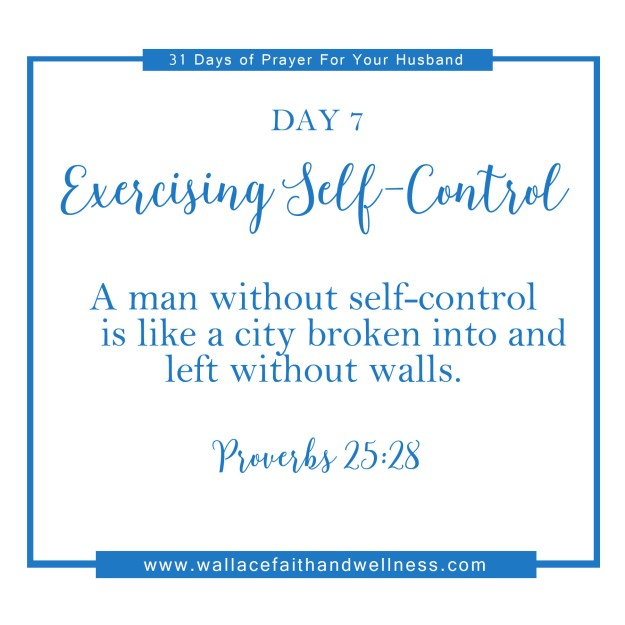 31 days of prayer for your husband august 2016 DAY 07