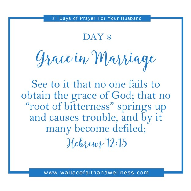 31 days of prayer for your husband august 2016 DAY 08