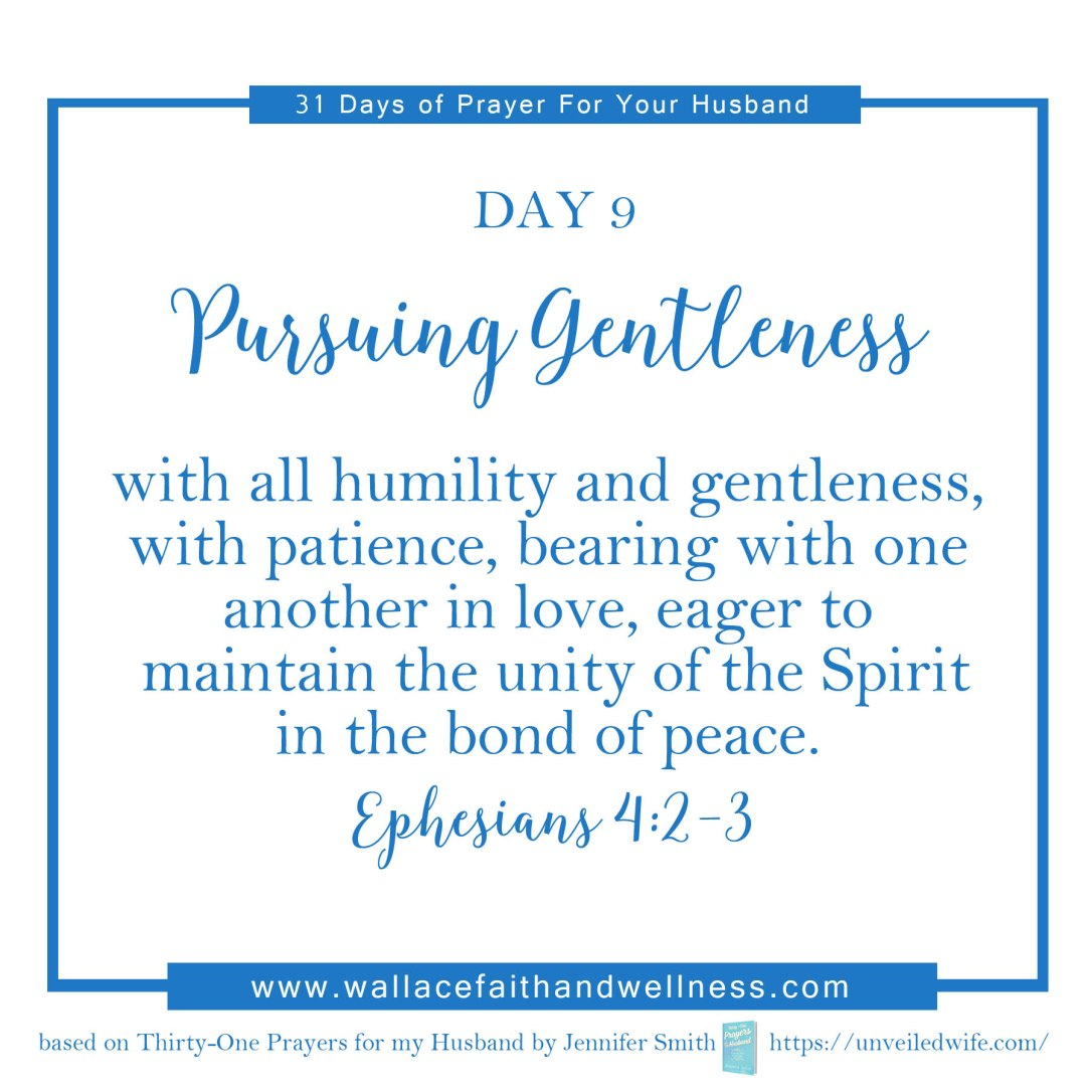 31 days of prayer for your husband august 2016 DAY 09