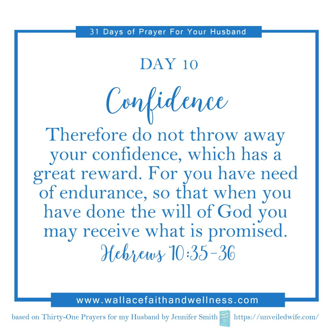 31 days of prayer for your husband   august 2016  DAY 10