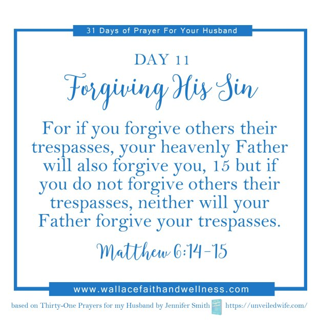 31 days of prayer for your husband august 2016 DAY 11
