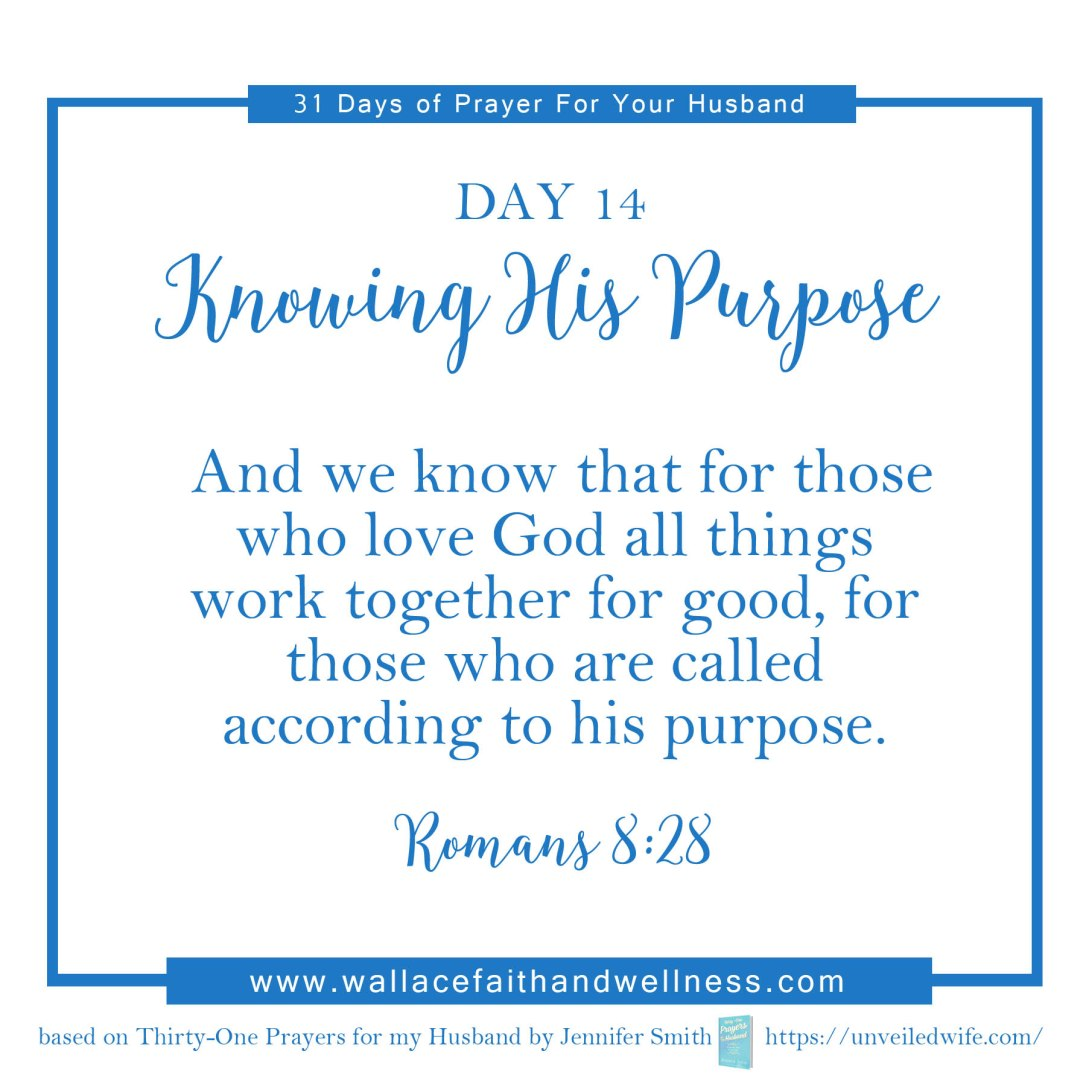 31 days of prayer for your husband   august 2016  DAY 14
