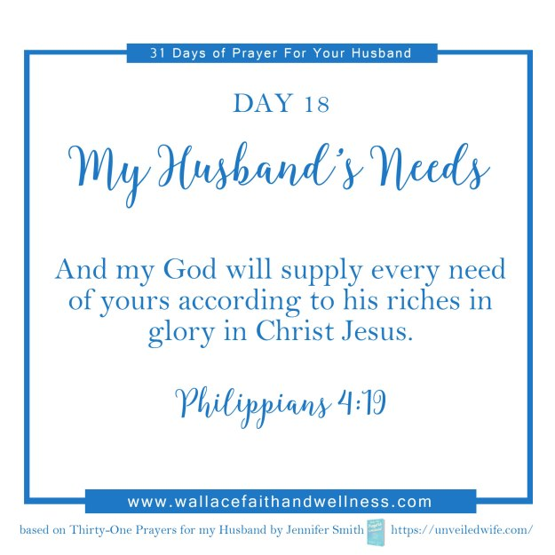 31 days of prayer for your husband   august 2016  DAY 18