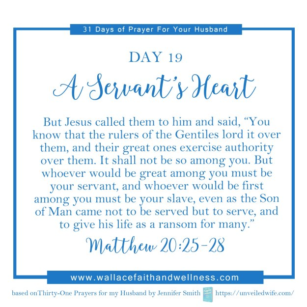 31 days of prayer for your husband   august 2016  DAY 19