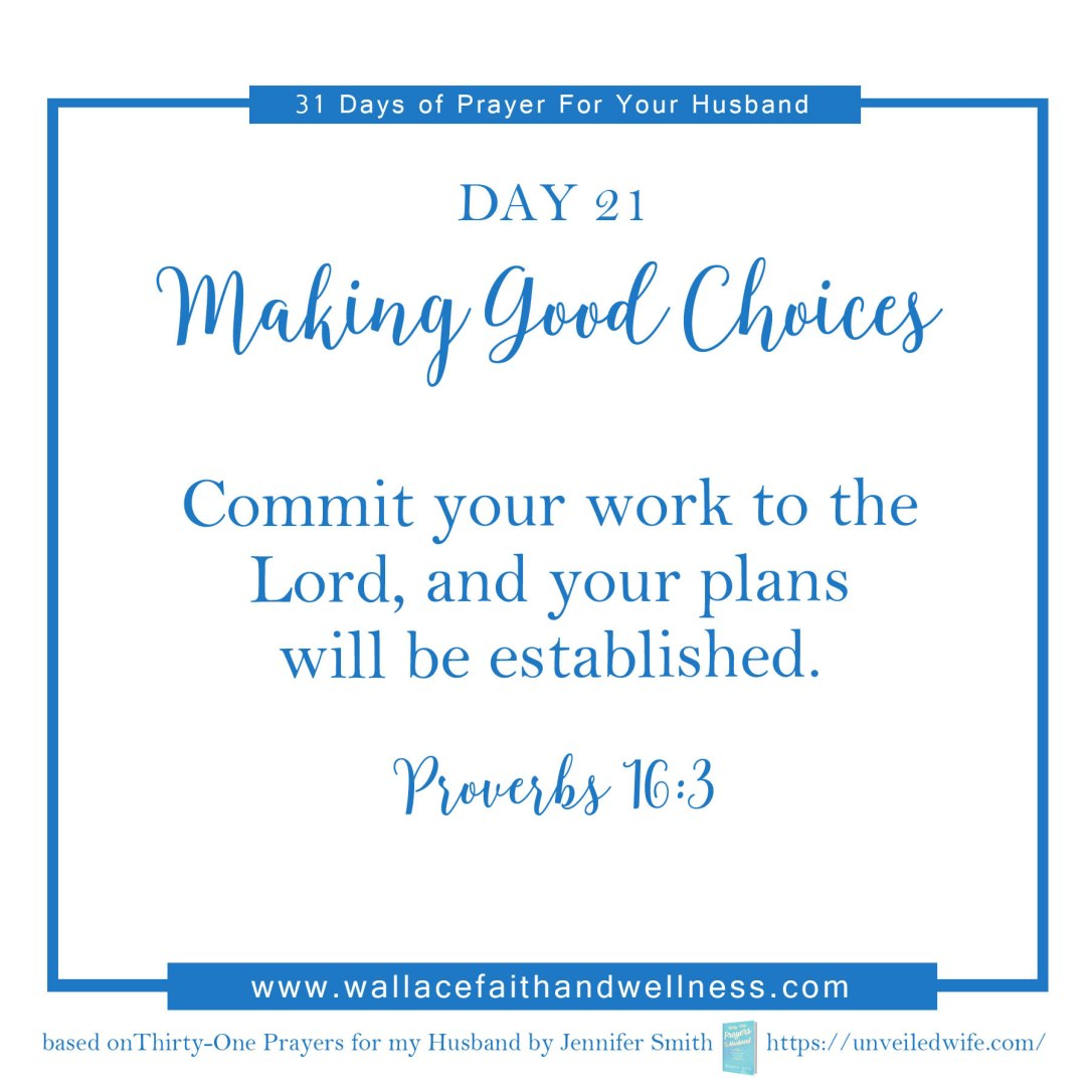 31 days of prayer for your husband   august 2016  DAY 21