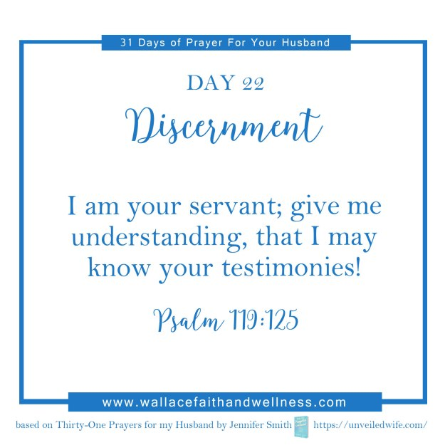 31 days of prayer for your husband   august 2016  DAY 22