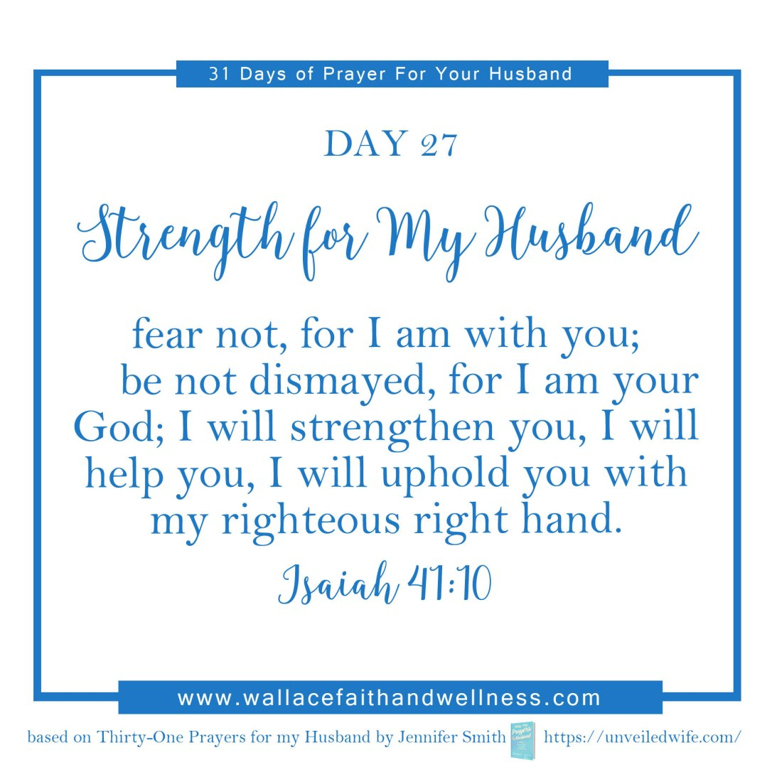 31 days of prayer for your husband   august 2016  DAY 27